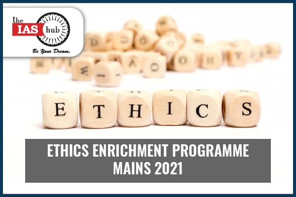 Ethics Enrichment Programme - 2021