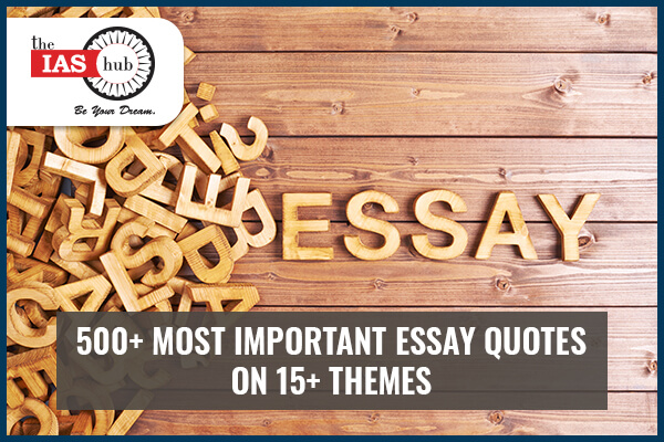 500+ Most Important Essay Quotes