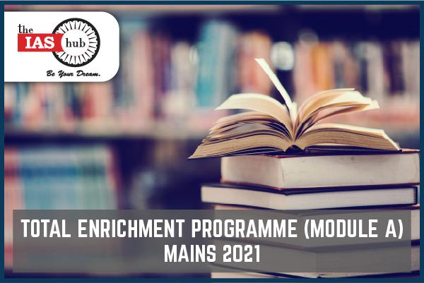 Total Enrichment Programme  Module A